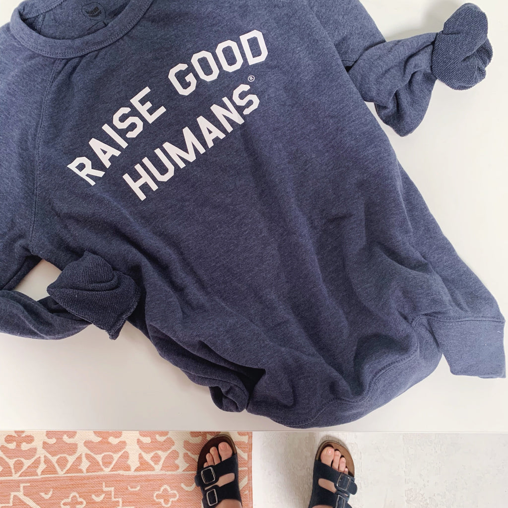 """RAISE GOOD HUMANS®"" French Terry Pullover 