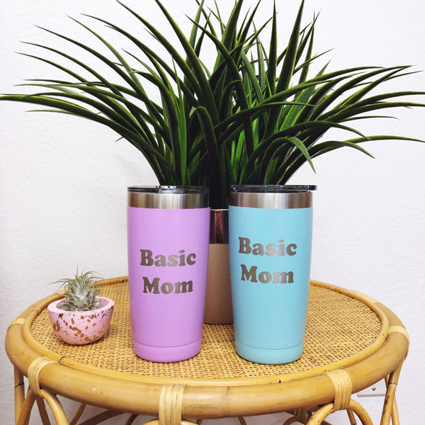 """BASIC MOM©"" Stainless Steel Tumbler-PREORDER"