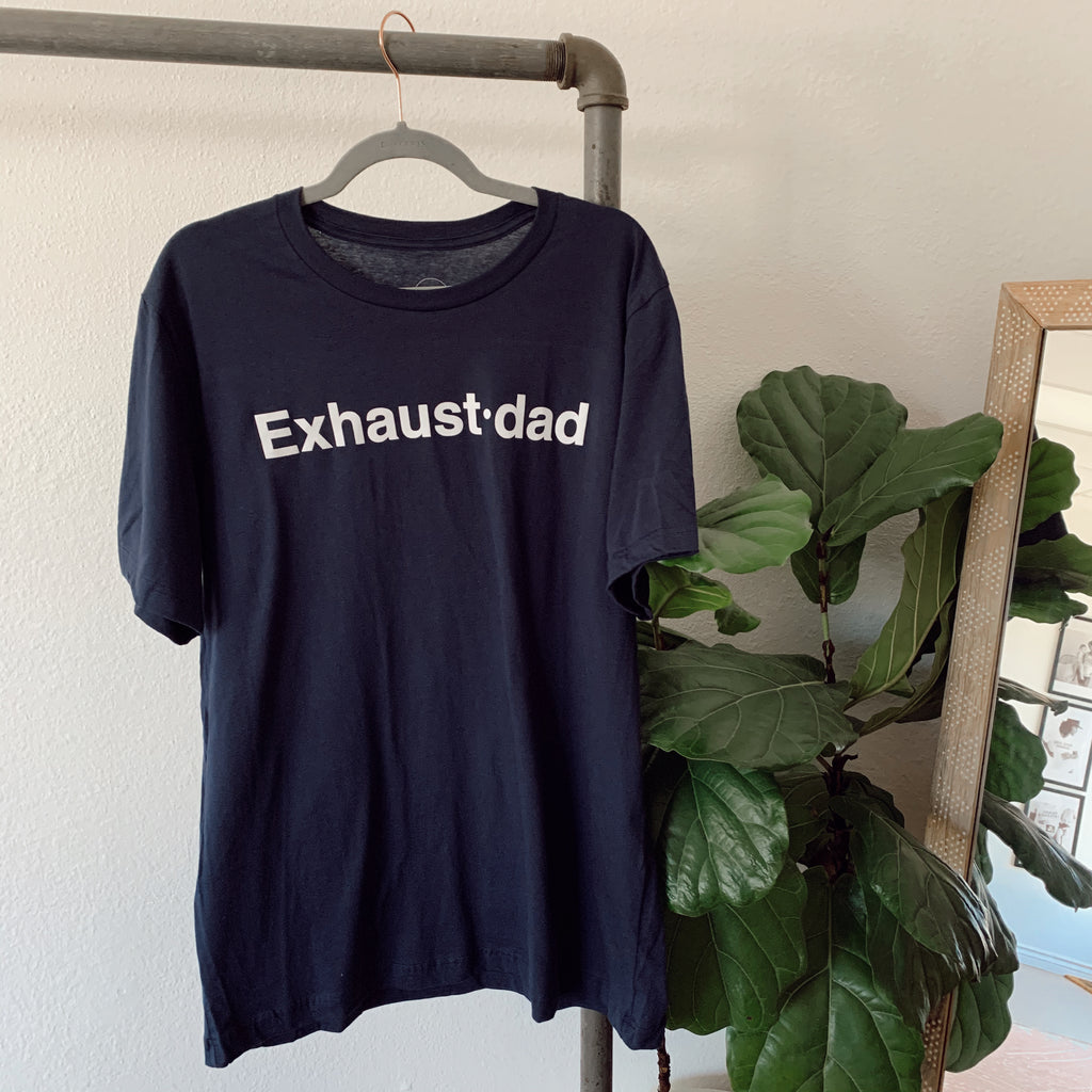 """Exhaust•dad©""  100% Cotton Tee"