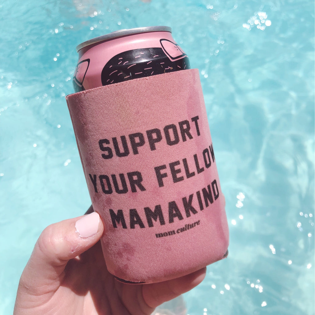 """Support your fellow mamakind®"" Can Cooler"