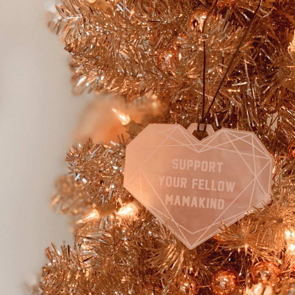 """Support Your Fellow MamaKind"" Pink Milk Holiday Ornament 