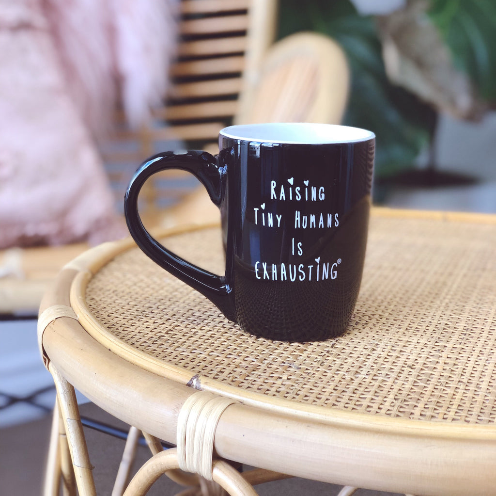 """Raising Tiny Humans is Exhausting®"" Sweet Spot Mug"