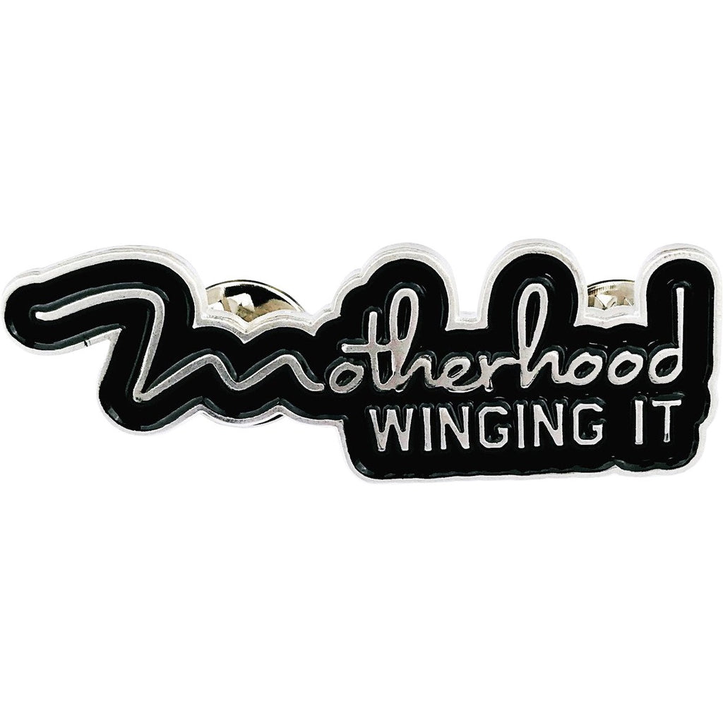 """Motherhood Winging it® "" Enamel Pin"
