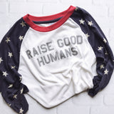 """RAISE GOOD HUMANS™"" Retro Stars Raglan"