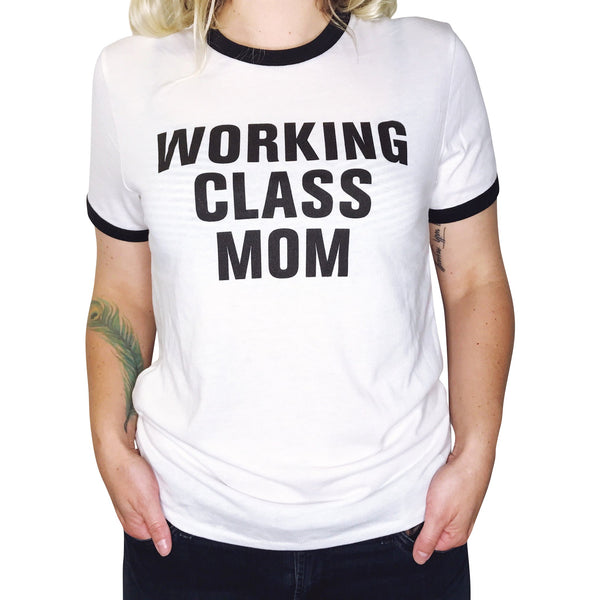 """WORKING CLASS MOM©"" Crew Tee"