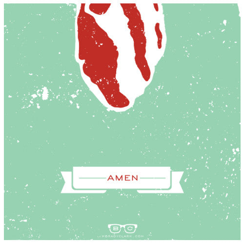 BACON (Amen) 12x36 Print