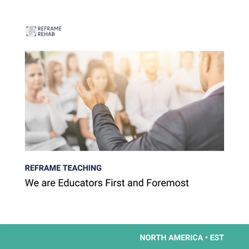 Reframe Teaching: We Are Educators First and Foremost (North America - EST)