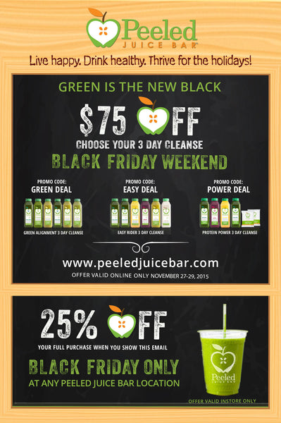 Green is the New Black! Black Friday weekend deals at Peeled