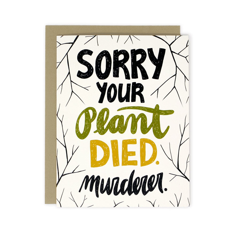 Plant Murderer - Greeting Card
