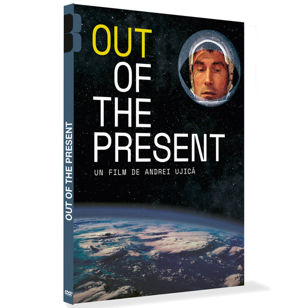OUT OF THE PRESENT