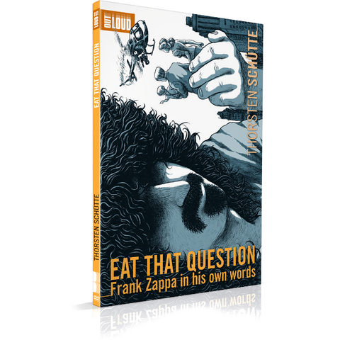 FRANK ZAPPA, EAT THAT QUESTION