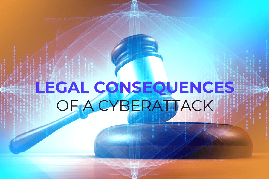 Legal Consequences of a Cyberattack