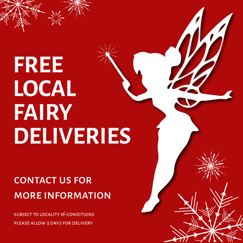 FREE LOCAL FAIRY DELIVERIES