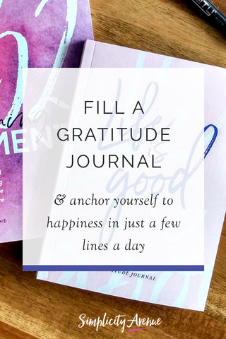 Fill a gratitude journal. A few minutes a day is all it takes. Focus on the positive, put pen to paper, and discover the beautiful truth waiting for you under it all: Even though life isn't perfect, life is good.
