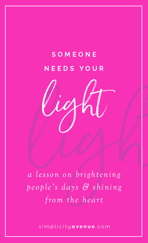 There is light inside you that someone else needs. Don't wait. Find your spark then brighten their day in the best way you can.