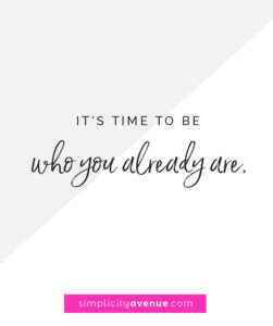 It's time to live with purpose in the life you already have. It's time to be who you already are. Click to read the full article and 10 writing prompts to get you started.