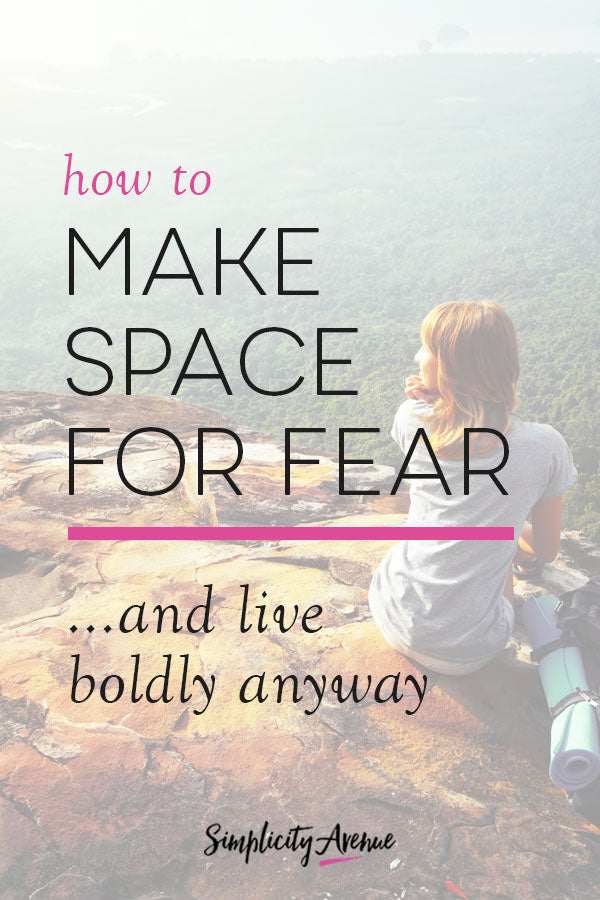 Sometimes bold intentional living means listening to your fear... and answering back.
