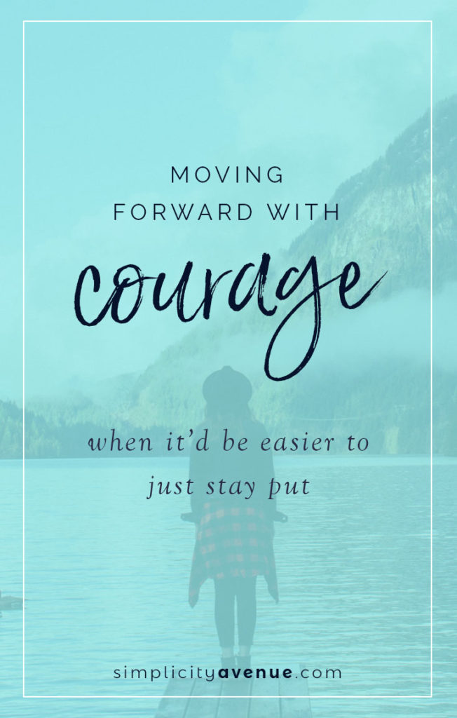 A life lived to the fullest often begins with the first brave step forward. Here's 4 ways I'm trying to live with courage and no regrets... and you can too. Because you are brave!
