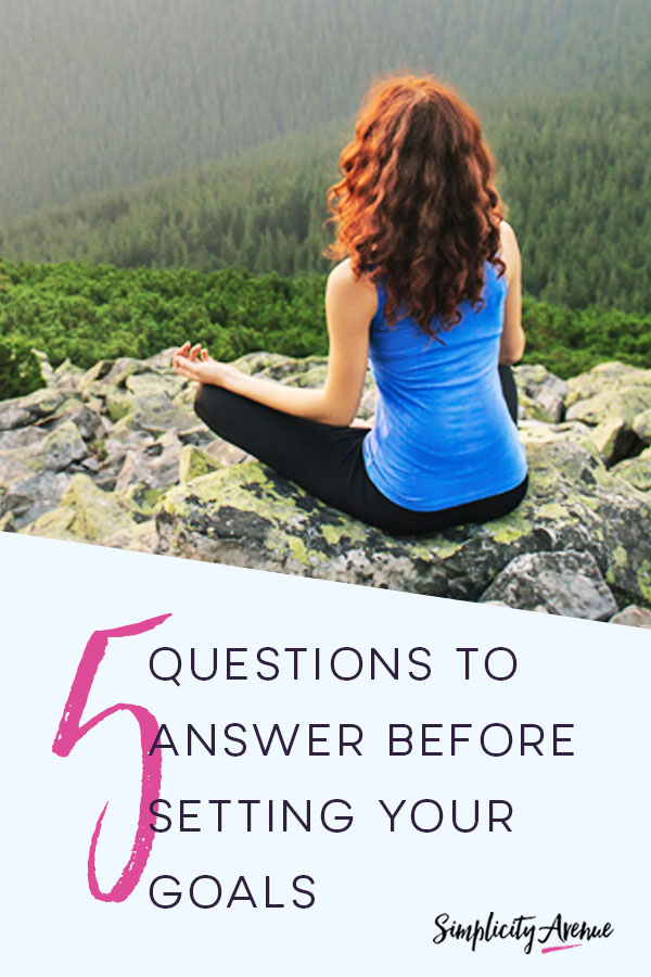Goal setting for change that really matters starts with your heart... and answering these five questions.
