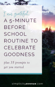 Nothing elaborate or difficult... just 5 minutes of love and connection before your kids are out the door. 35 prompts + tips for starting a gratitude journal with your little ones.