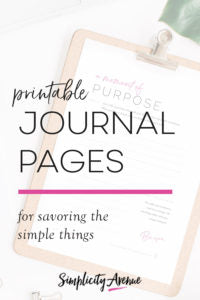 Journal pages printable plus mini challenges and pep talks for intentional living right where you are.