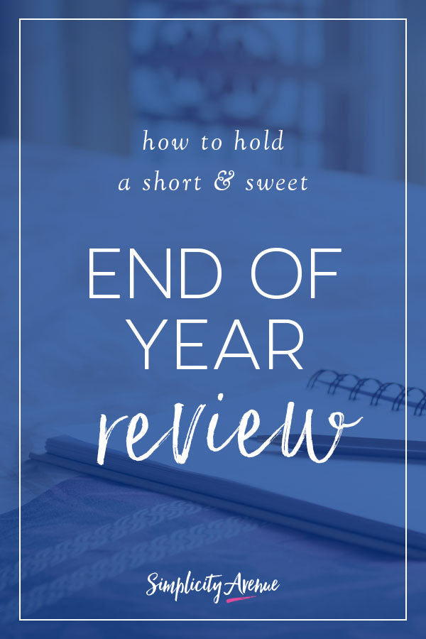 How to hold a short and sweet end of year review with 3 simple lists - so you can head into the new year with bold moves forward and upward!