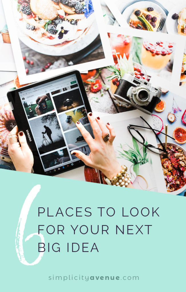 Stuck in a rut? Here are 6 places to look (and prompts to get the creative juices flowing) for finding your next project... and motivation and purpose along the way.