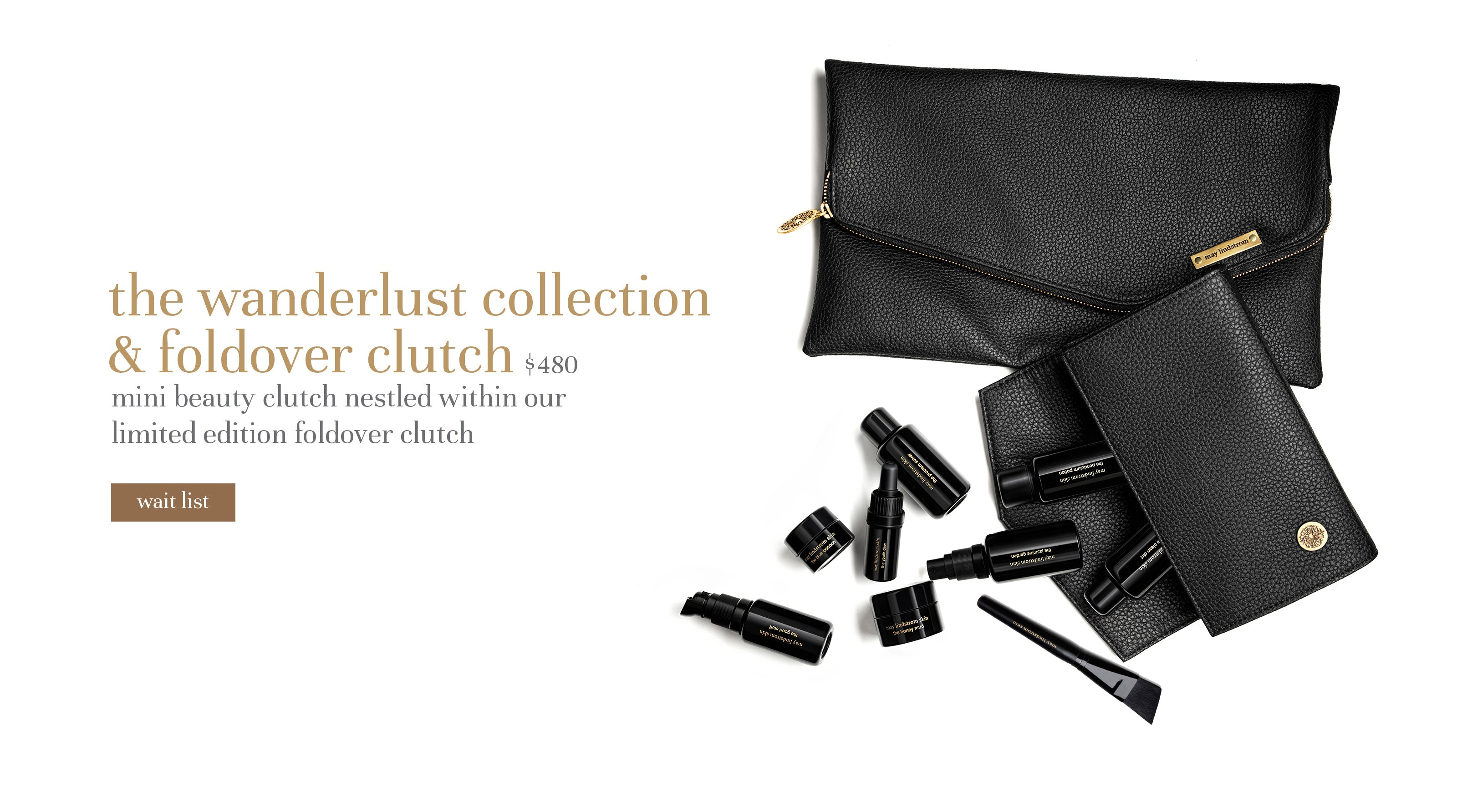 the wanderlust collection & foldover clutch $480 mini beauty clutch nestled within our limited edition foldover clutch