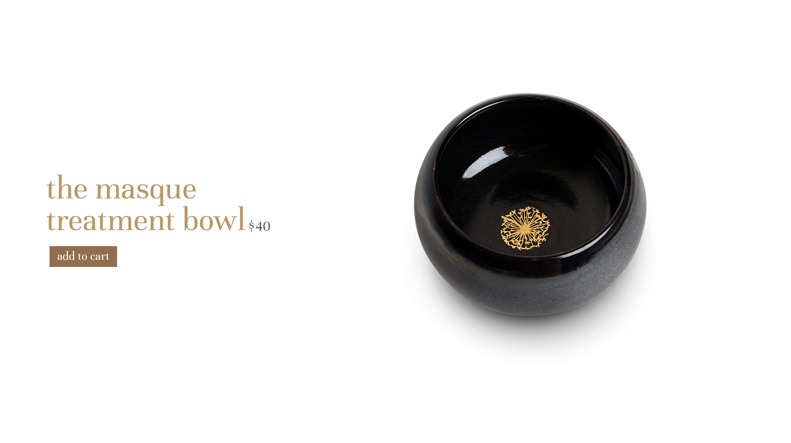 the masque treatment bowl $32