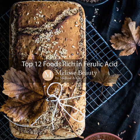 Top 12 Foods Rich in Ferulic Acid