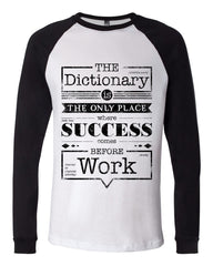 SUCCESS  RAGLAN TSHIRT