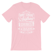 LADIES DON'T CHASE ANYTHING TEE