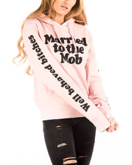 MARRIED TO THE MOB PINK HOODIE