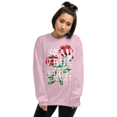 LADIES STAY TRUE SWEATSHIRT
