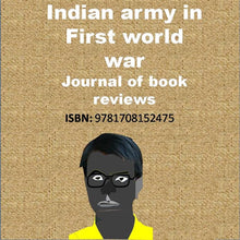 Load image into Gallery viewer, Indian army in First world war