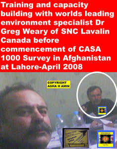 #Training and #capacity #building with #worlds leading #environment #specialist #Dr #Greg #Weary of #SNC #Lavalin #Canada before commencement of #casa1000 1000 Survey in #Afghanistan at Lahore-April 2008