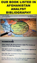 Load image into Gallery viewer, ‪OUR #BOOK LISTED IN #AFGHANISTAN #ANALYST #BIBLIOGRAPHY https://www.academia.edu/43629229/OUR_BOOK_LISTED_IN_AFGHANISTAN_ANALYST_BIBLIOGRAPHY via @academia‬