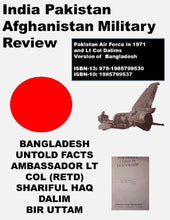 Load image into Gallery viewer, ‪#Pakistan #Air #Force in 1971 and Lt Col #Dalims Version of #Bangladesh https://www.academia.edu/41689195/Pakistan_Air_Force_in_1971_and_Lt_Col_Dalims_Version_of_Bangladesh via @academia #airforce #books ‬