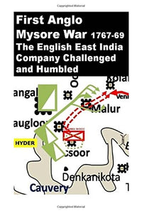 ‪First #Anglo #Mysore #War -1767-69: The #English East #India Company Challenged