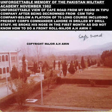 Load image into Gallery viewer, PMA KAKUL CAFE ROAD AS SEEN FROM ROOM OF CSM TIPU COMPANY October 1982