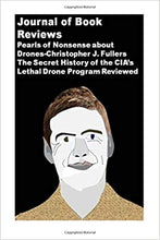 Load image into Gallery viewer, ‪#Journal of #Book #Reviews: #Pearls of #Nonsense about #Drones-#Christopher J. Fuller