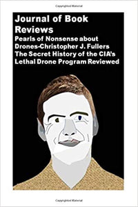 ‪#Journal of #Book #Reviews: #Pearls of #Nonsense about #Drones-#Christopher J. Fuller