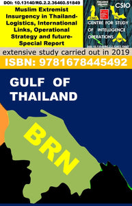 Muslim Extremist Insurgency in Thailand-Logistics, International Links, Operational Strategy and future
