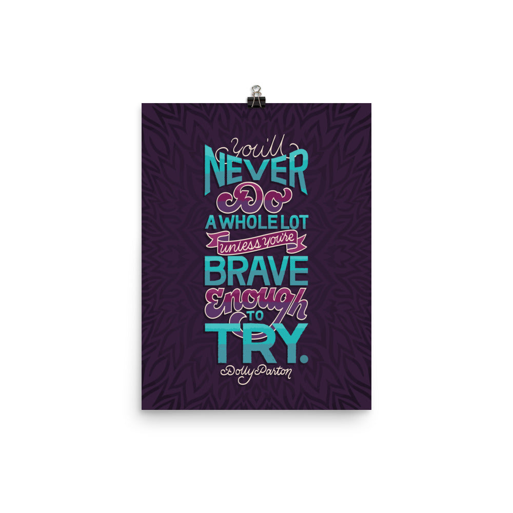 Brave Enough to Try Poster