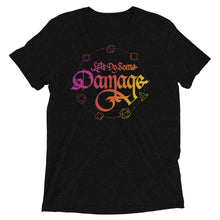 Load image into Gallery viewer, Let's Do Some Damage Tri-Blend T-Shirt