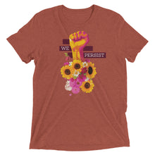 Load image into Gallery viewer, We Persist Floral Power Fist Tri-Blend T-Shirt