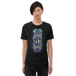 Spite Strengthens Tri-Blend T-Shirt