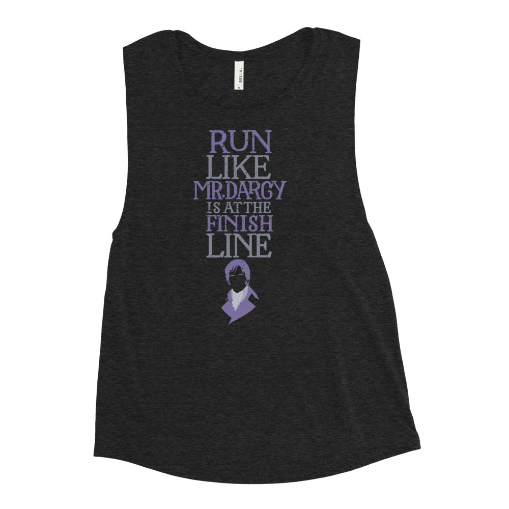 Run Like Mr. Darcy is at the Finish Women's Muscle Tank