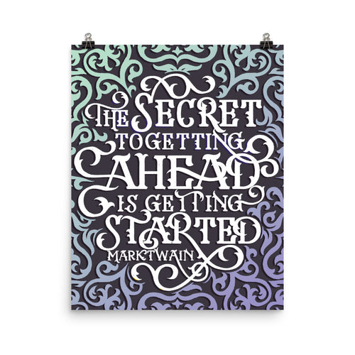 The Secret to Getting Ahead Poster