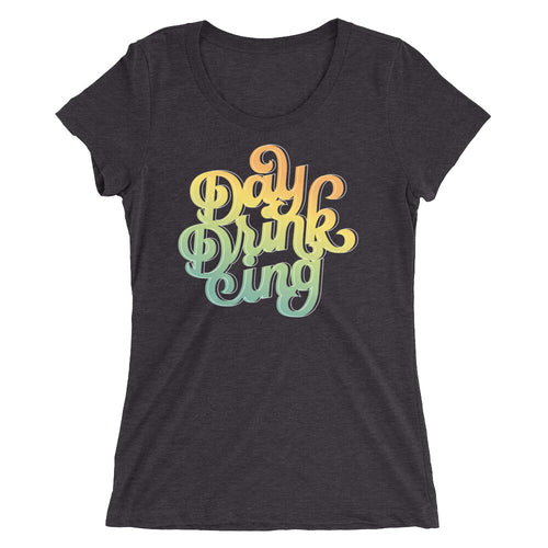 Day Drinking Women's Tri-Blend T-Shirt